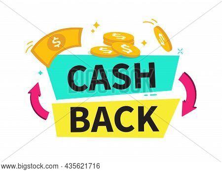 Cashback Banner. Cashback Or Money Refund Label. Web Element. Online Shopping Partner Program. Finan