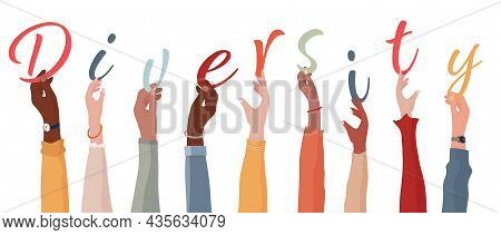 Raised Arms Of A Group Of People Of Diverse Races Holding The Letters That Form The Word -diversity-