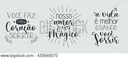 Three Love Phrases In Portuguese. Translation From Portuguese - You Make My Heart Smile - Our Love I