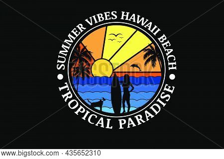 Summer Vibes Hawaii Beach Tropical Paradise Color Orange  Gradient And Blue Gradient