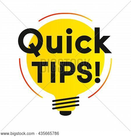 Quick Tips Label Vector Flat Style For Tooltip Badge, Solution And Advice Banner, Helpful Tricks, Us