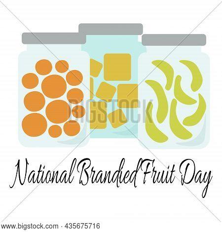 National Brandied Fruit Day, Idea For Poster, Banner, Flyer Or Menu Decoration Vector Illustration