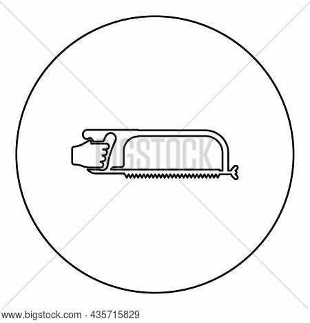 Hacksaw For Metal In Hand Saw Tool Cutting Icon In Circle Round Black Color Vector Illustration Soli