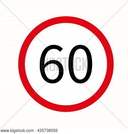60 Km/h Speed Limit Sign. Attention Icon. Traffic Laws. Isolated Road Signpost. Vector Illustration.
