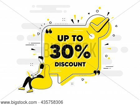 Up To 30 Percent Discount. Check Mark Chat Bubble Banner With People. Sale Offer Price Sign. Special