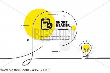 Spanner Tool Icon. Continuous Line Idea Chat Bubble Banner. Repair Service Checklist Sign. Fix Instr