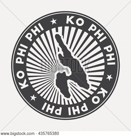 Ko Phi Phi Round Logo. Vintage Travel Badge With The Circular Name And Map Of Island, Vector Illustr