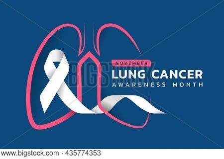 November, Lung Cancer Awareness Month Text And Pink Drawing Line Lung Symbol With White Ribbon Aroun