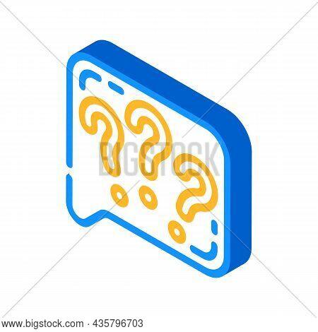 Question Speak Isometric Icon Vector. Question Speak Sign. Isolated Symbol Illustration