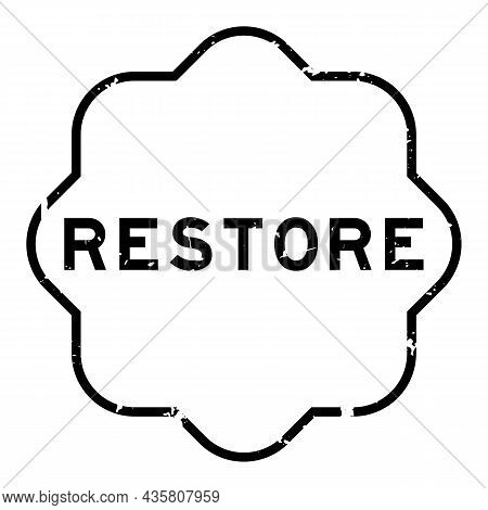 Grunge Black Restore Word Rubber Seal Stamp On White Background