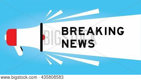 Color Megphone Icon With Word Breaking News In White Banner On Blue Background