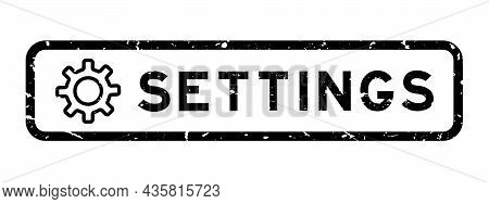 Grunge Black Settings Word With Gear Or Cogwheel Icon Square Rubber Seal Stamp On White Background