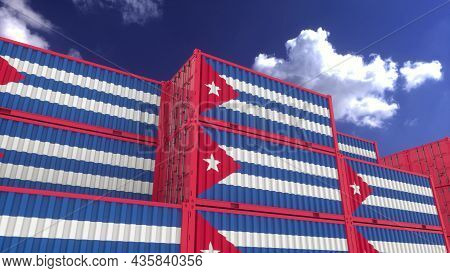 Cuba Flag Containers Are Located At The Container Terminal. Cuba Export Or Import Concept, 3d Render