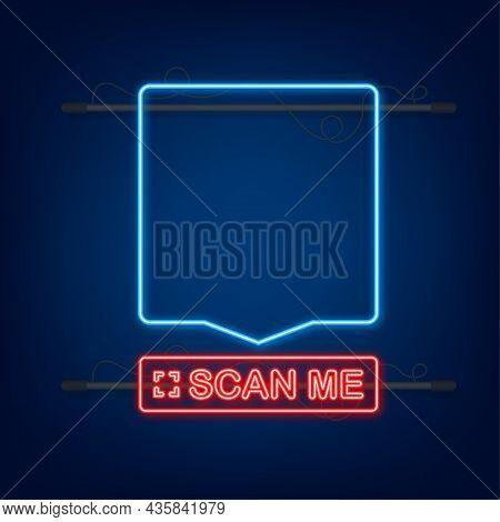 Qr Code For Smartphone. Inscription Scan Me With Smartphone Icon. Qr Code For Payment. Neon Icon. Ve