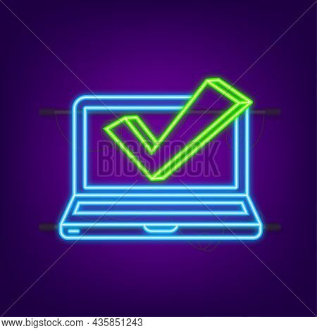 Computer With Checkmark. Neon Icon. Approved Choice. Accept Or Approve Checkmark. Vector Illustratio