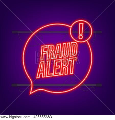 Fraud Alert. Neon Icon. Security Audit, Virus Scanning, Cleaning, Eliminating Malware, Ransomware Ve
