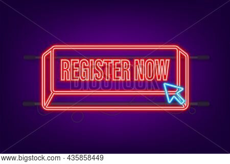 Register Now With Cursor Button. Internet Neon Icon. Pointer Click Icon. Vector Stock Illustration