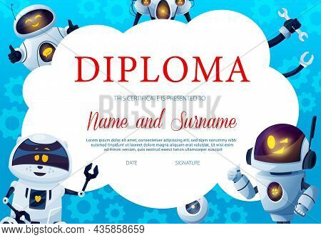 Education Diploma With Funny Robots And Gears Background Frame. Vector Kids Certificate Of Achieveme