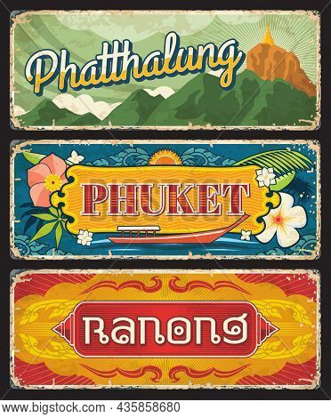 Phuket, Ranong And Phatthalug Thailand Provinces Signs, Vector Travel Landmark Plates. Thai Province