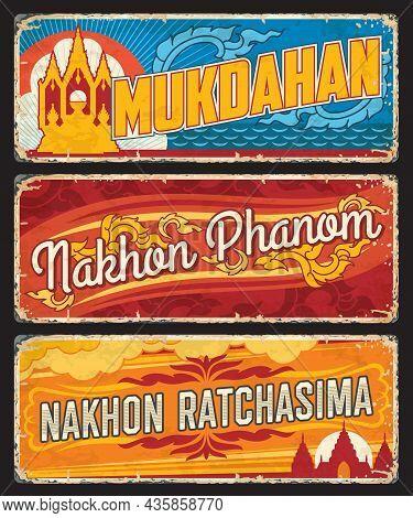 Mukdahan, Nakhon Phanom And Nakhon Ratchasima Thailand Provinces Tin Signs. Thailand Territory Vinta