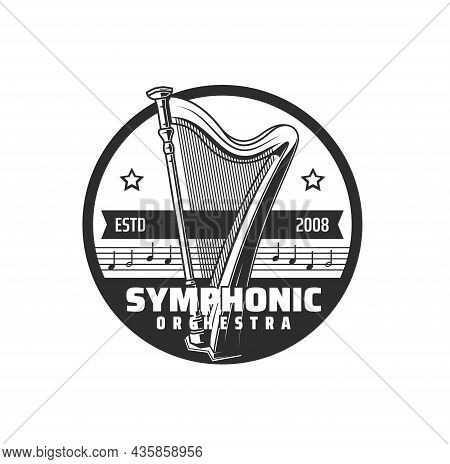 Symphonic Orchestra Icon, Music Concert And Harp With Notes, Vector Emblem. Philharmonic Opera And M