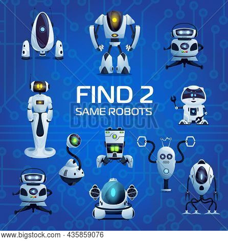 Robots And Droids Find Two Same Game, Cartoon Kids Vector Riddle With Ai Cyborgs. Educational Mind A