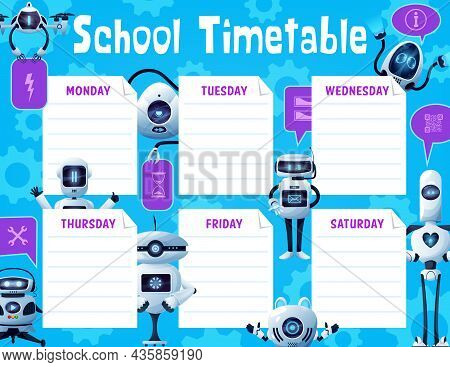 School Timetable With Robots And Drones, Kids Education Vector Design. Student Schedule, Study Plan,