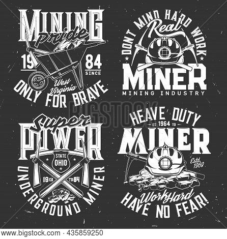 Tshirt Print With Miner Equipment Vector Pickaxe, Wheelbarrow With Ore And Helmet. T Shirt Print Wit