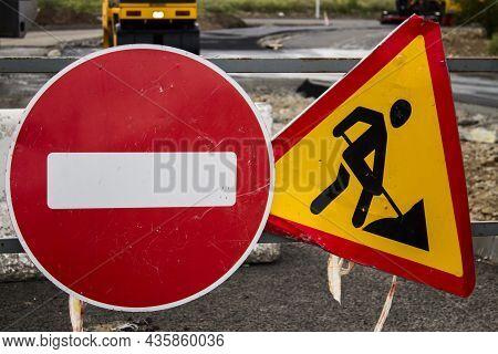 Roadworks Sign. Prohibitory Signs. Do Not Enter. Forbidden To Entry.