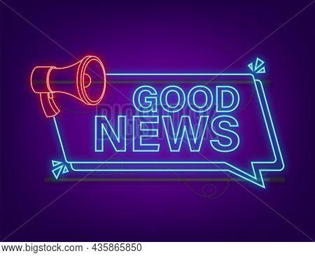 Megaphone With Good News. Megaphone Banner. Web Design. Neon Style. Vector Stock Illustration