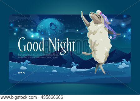 Good Night Cartoon Landing Page, Lamb Wear Sleeping Hat Dancing On Meadow Under Starry Sky With Full