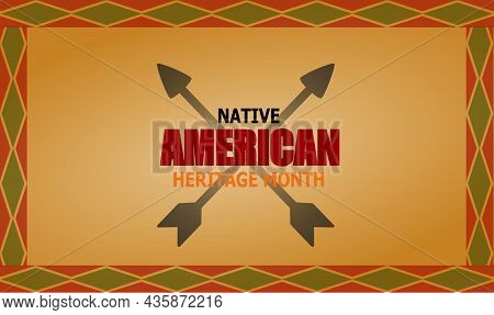 Native American Heritage Month November. American Indian Culture. Usa