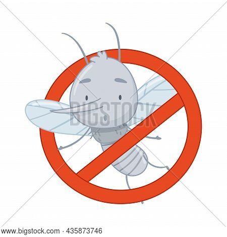 Mosquito Warning Prohibition Sign With Cute Funny Insect Cartoon Vector Illustration