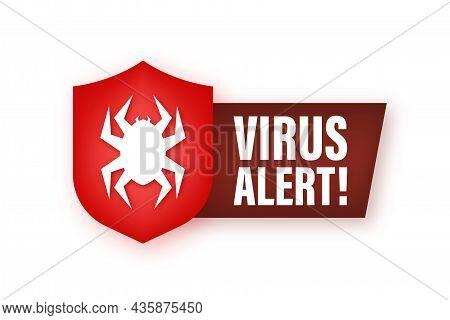 Danger Symbol Vector Illustration. Virus Protection. Computer Virus Alert. Safety Internet Technolog
