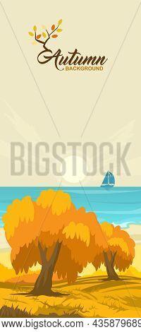 Cartoon Illustration Of The Rural Autumn Landscape With Sea Coast And Ship