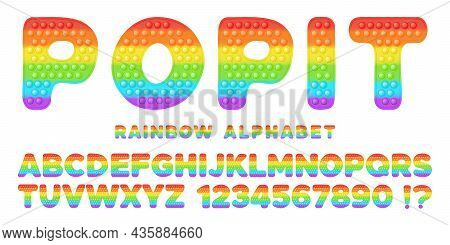 Popit Font Design - Alphabet And Numbers Set In Style Of Trendy Silicon Fidget Toys. Pop It Toy For