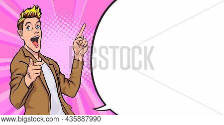 Young Man Pointing Hand And Showing Or Presenting Something Pop Art Comics Style.