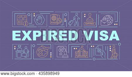 Expired Visa Purple Word Concepts Banner. Official Removal From Country. Infographics With Linear Ic