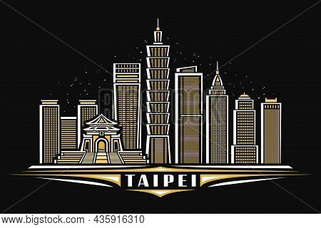 Vector Illustration Of Taipei, Horizontal Poster With Linear Design Illuminated Taipei City Scape On
