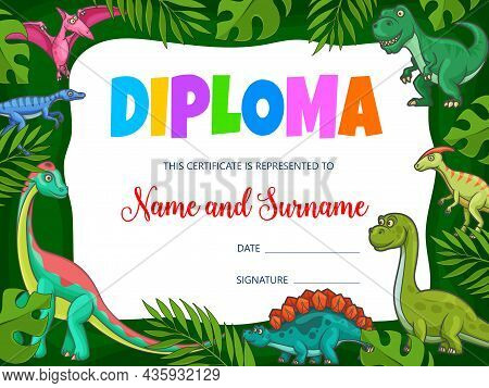 Kids Education Diploma With Cartoon Dinosaurs And Jurassic Dragons, Vector. School Certificate Award