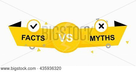 Template Facts And Myths Isolated On A White Background.