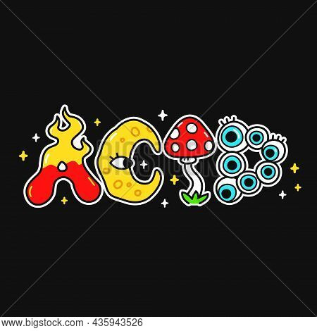 Acid Word, Trippy Psychedelic Style Letters.vector Hand Drawn Doodle Cartoon Character Logo Illustra