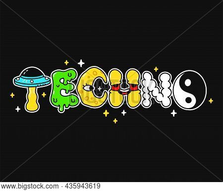 Techno Word, Trippy Psychedelic Style Letters.vector Hand Drawn Doodle Cartoon Logo Illustration.fun
