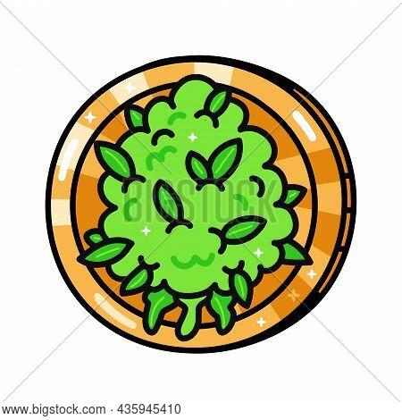 Funny Weed Marijuana Bud Coin. Vector Hand Drawn Cartoon Kawaii Character Illustration. Isolated On