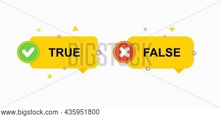 True And False Sign Yellow Or Buttons Isolated On White Background.