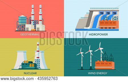 A Collection Of Flat Illustrations Of Geothermal, Nuclear, Hydropower And Wind Power Plants. Suitabl