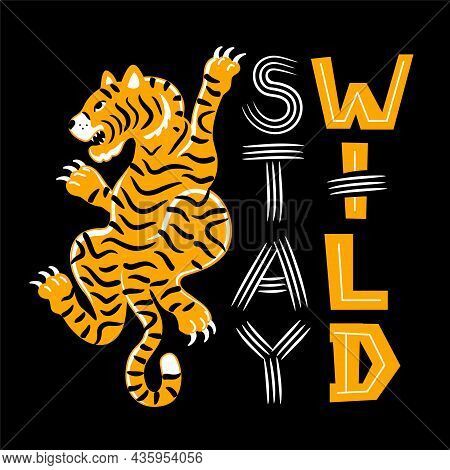 Cool Asian Tiger. Stay Wild Slogan Quotes. Vector Hand Drawn Doodle Style Cartoon Character Illustra