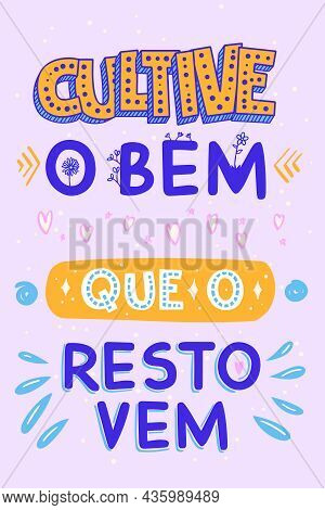Motivational Poster In Portuguese. Translation From Portuguese: \