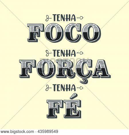 Motivational Portuguese Phrase Translation From Brazilian Portuguese:
