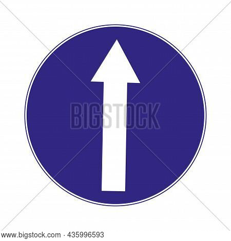 Blue Proceed Straight Ahead Sign. Isolated Road Icon. Traffic Laws. Regulation Movement. Vector Illu